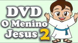 DVD Pendrive 2 - O Menino Jesus